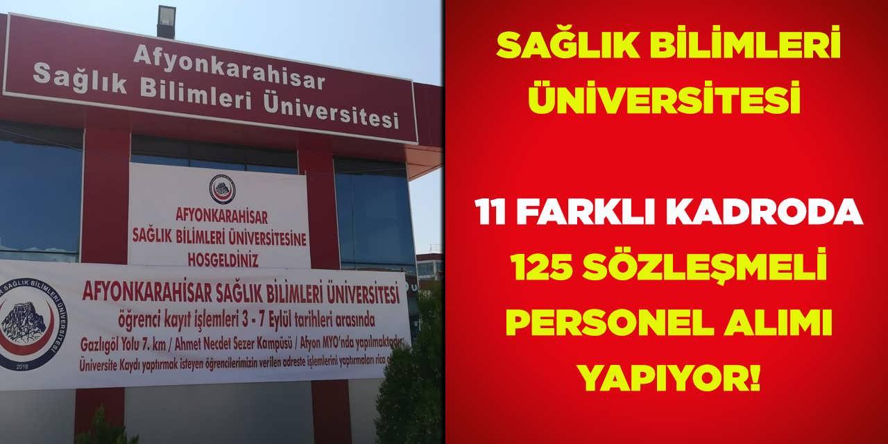 Üniversite 125 Sözleşmeli Personel Alımı Kadro Dağılımı