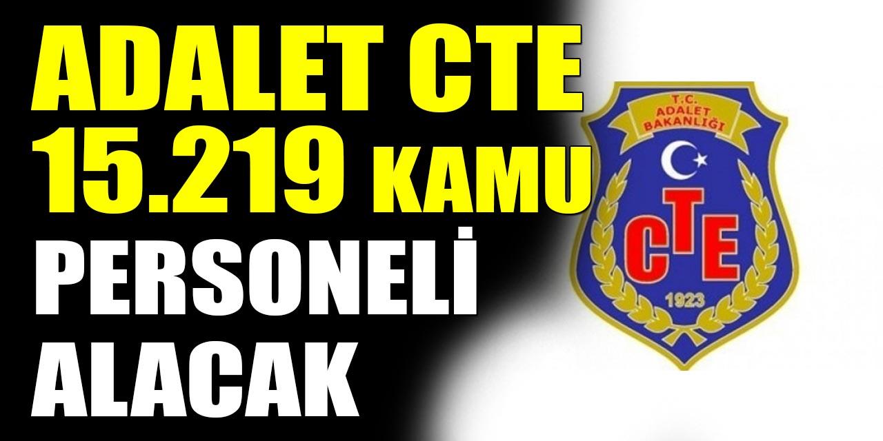 Adalet Bakanlığı CTE 15.219 Kamu Personeli Alacak