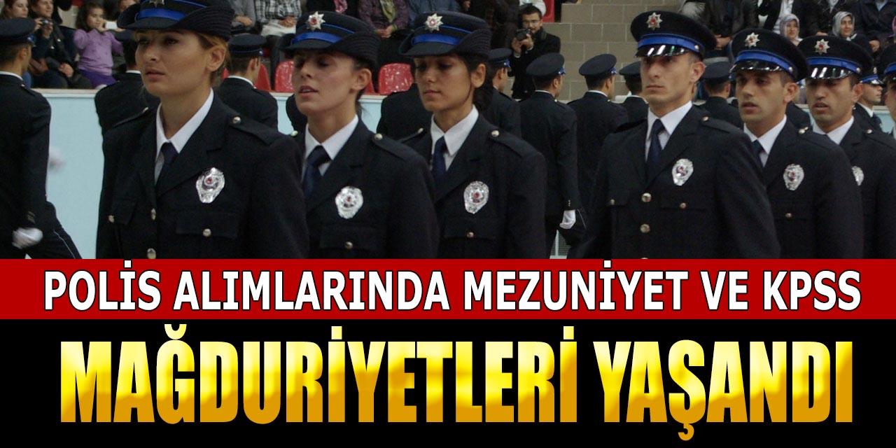 Polis Alımlarında Öğrenim ve KPSS Mağduriyeti Yaşandı