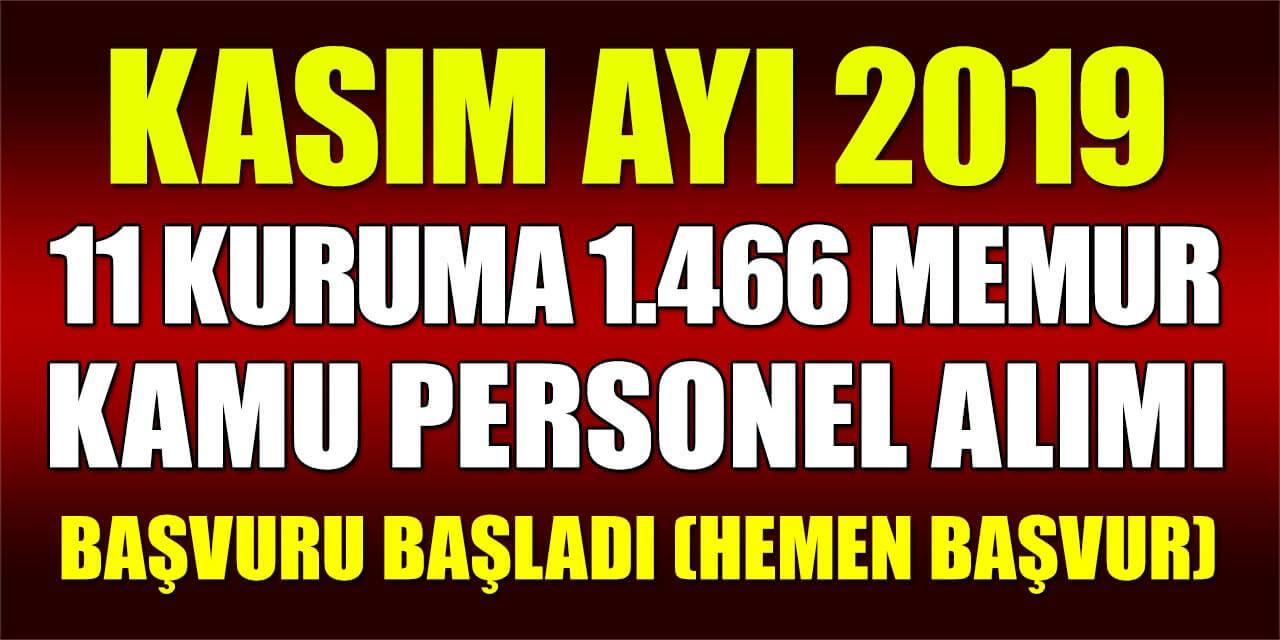 11 Kurum Kasım Ayı 1.466 Memur Alımı ve Kamu Personel Alımı