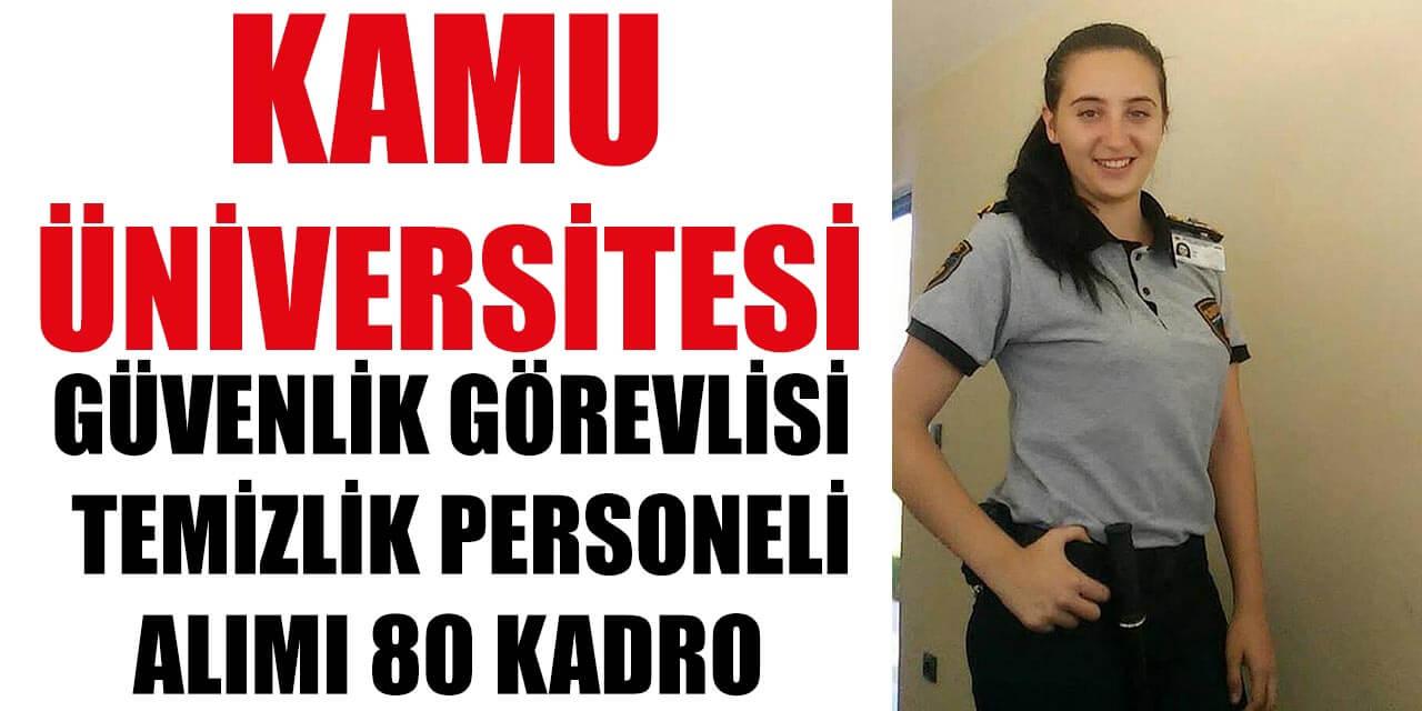 İŞKUR İle Kamu Üniversitesi 80 Personel Alımı