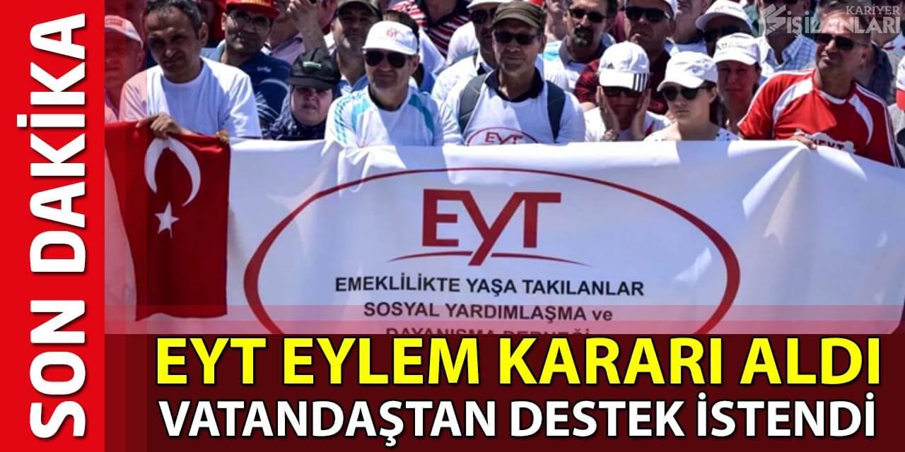 EYT'liler Eylem Kararı Aldı! Vatandaştan Destek İstendi