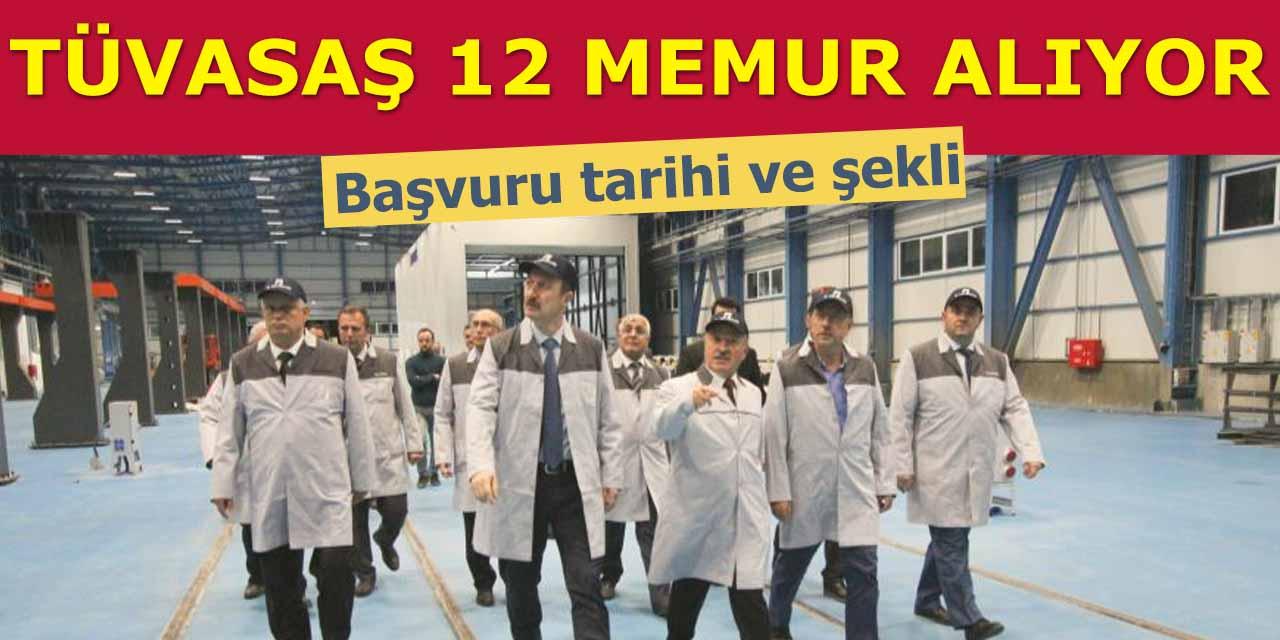 TÜVAŞ 12 Kamu Personeli Alımı Başvuru Şartları