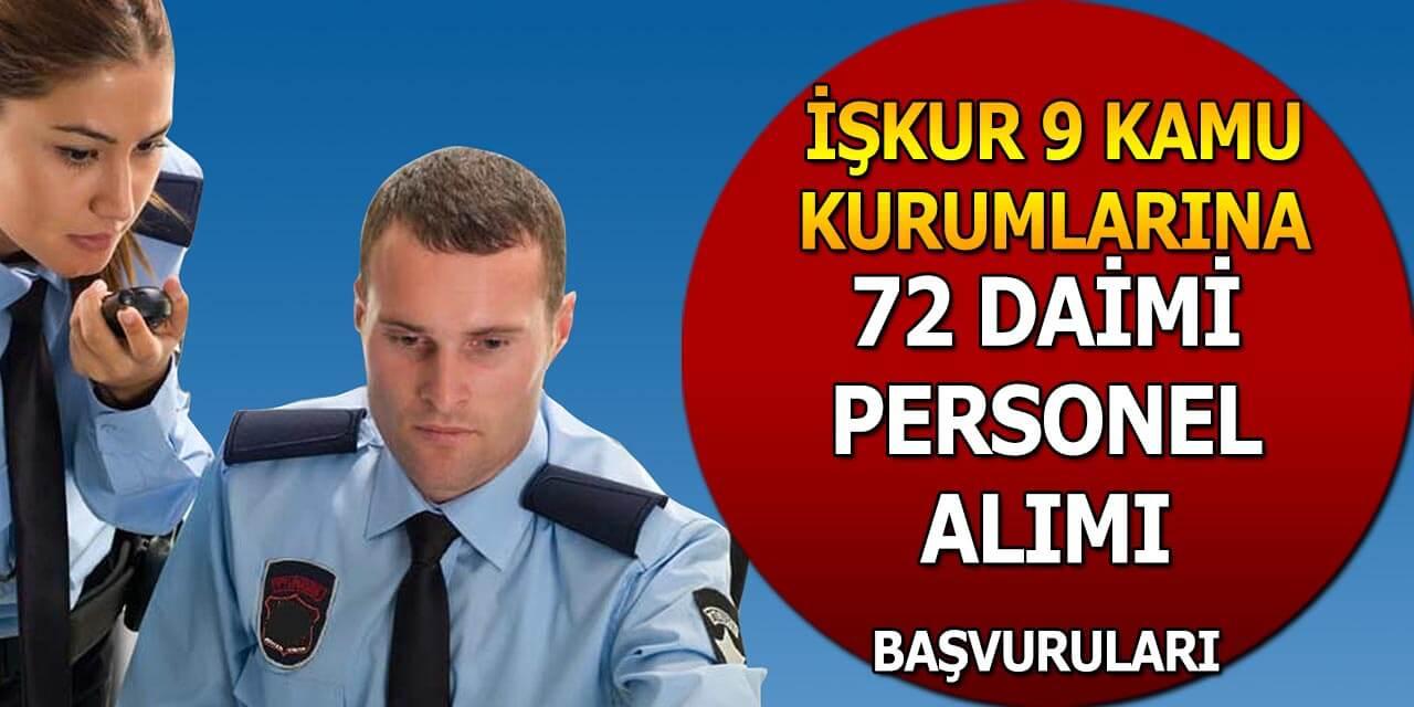 İŞKUR 9 Kuruma 72 Daimi Kamu Personeli Alımı Başvuruları