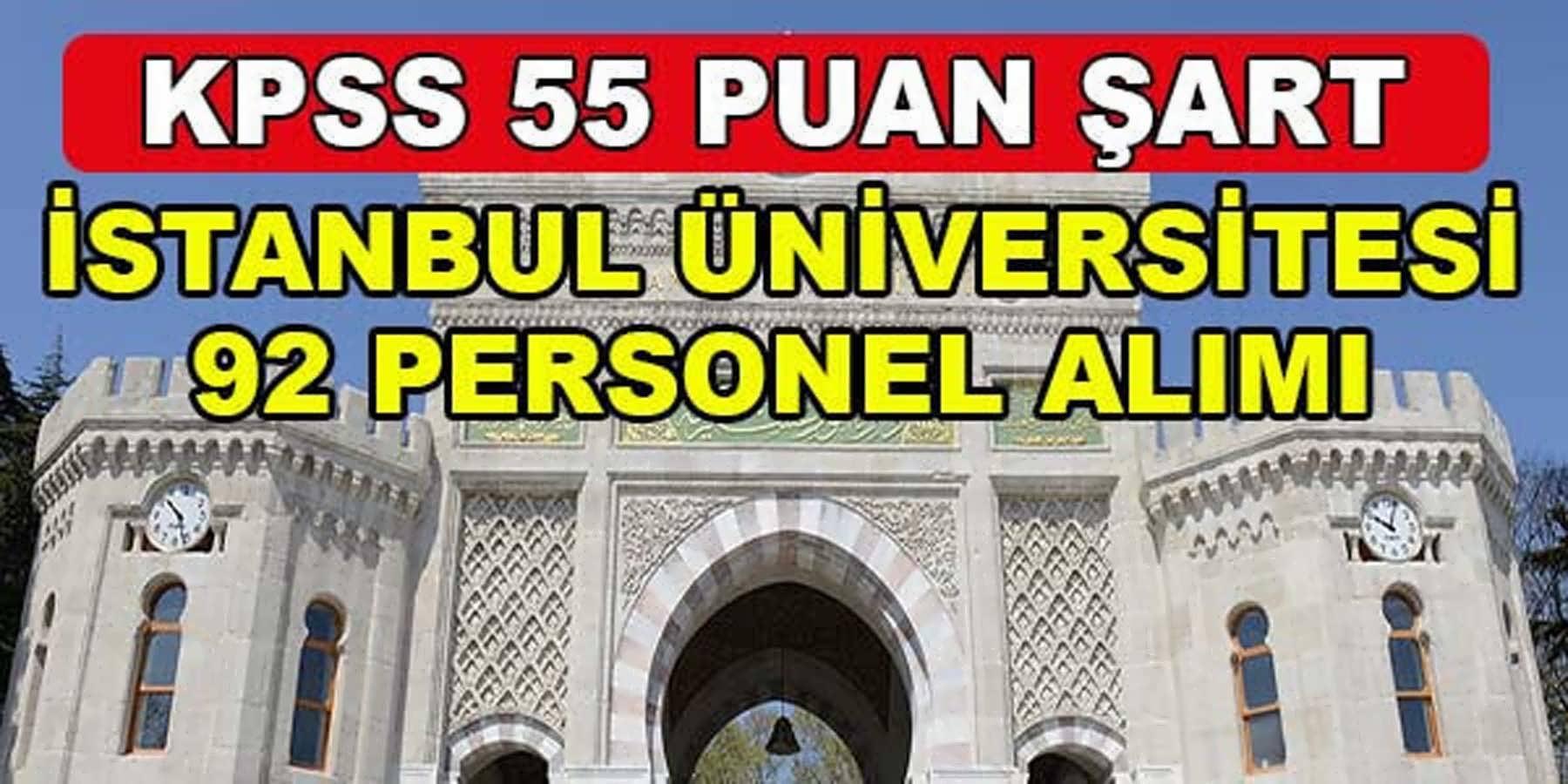 İstanbul Üniversitesi 92 Sağlık Personeli Alımı