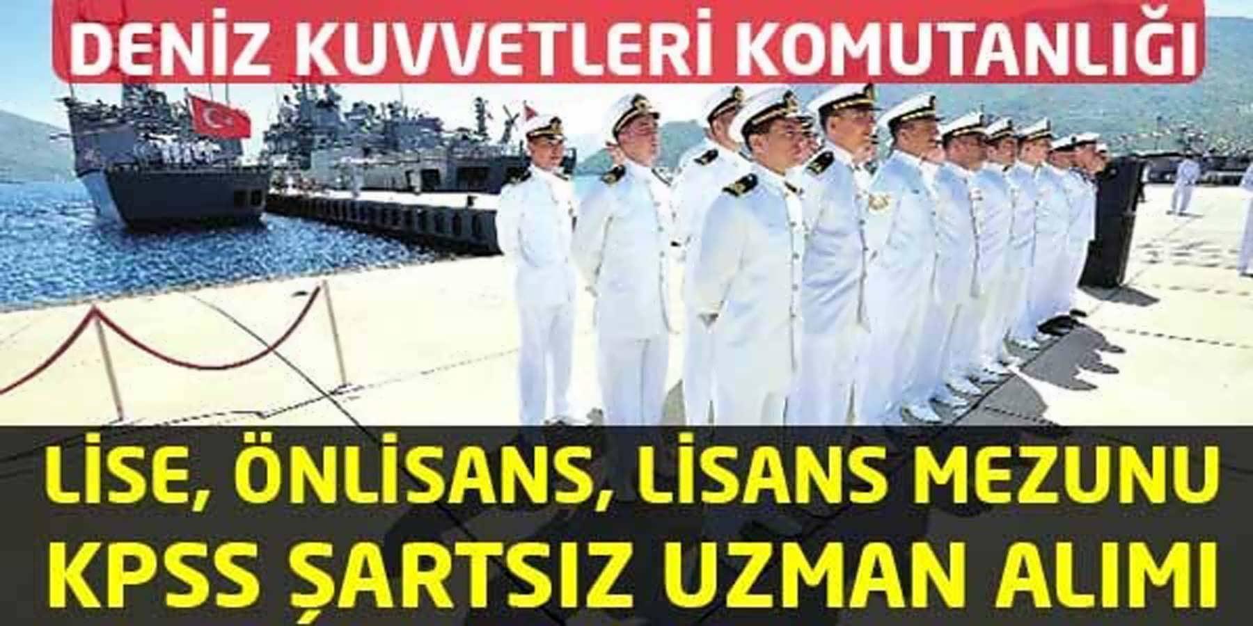 Deniz Kuvvetleri Komutanlığı Uzman Erbaş Alımı