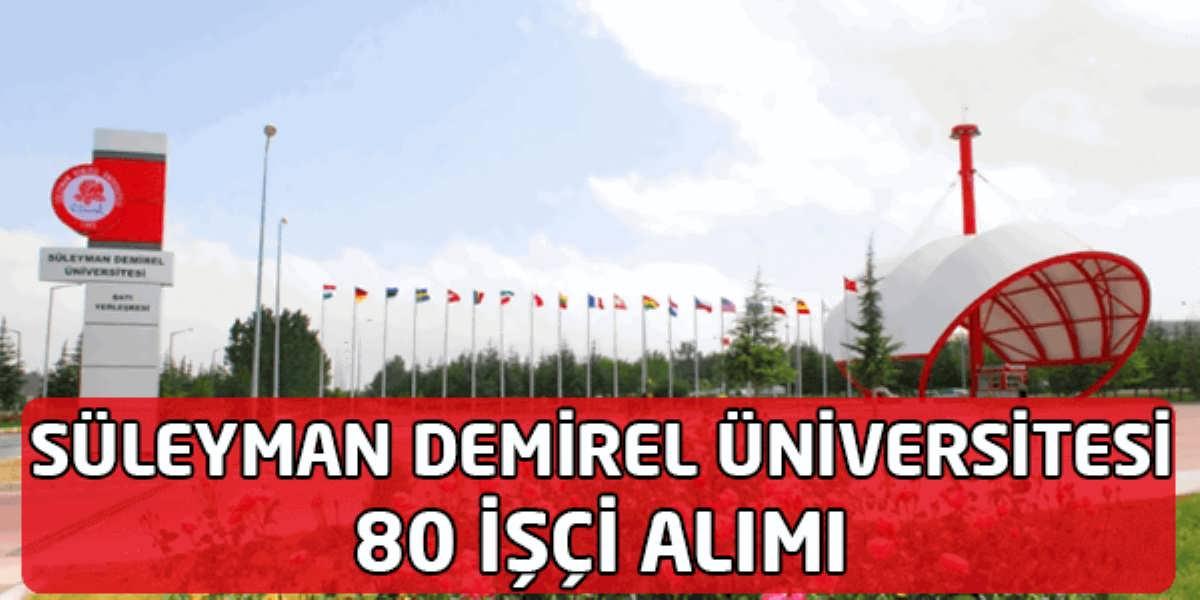Süleyman Demirel Üniversitesi İşçi Alımı