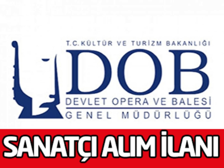 Devlet Opera ve Balesi Genel Müdürlüğü Sözleşmeli Sanatçı Alımı