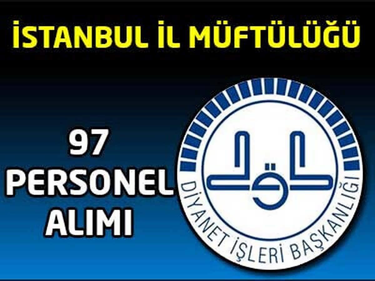 İstanbul İl Müftülüğü 97 Personel Alımı
