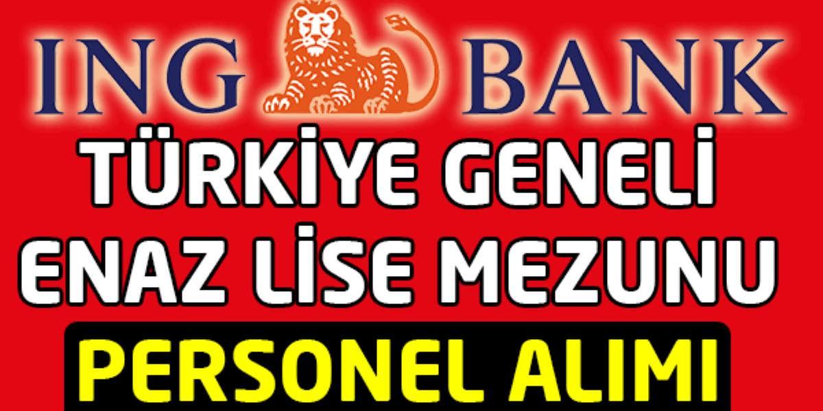 İNG Bank Türkiye Geneli Personel Alımı