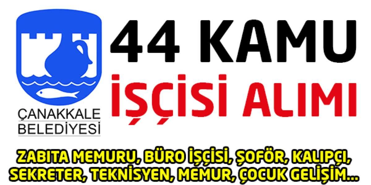 Çanakkale Belediyesi 44 Kamu İşçisi Alımı