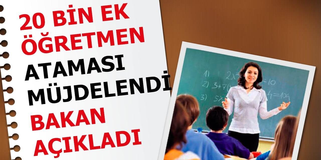 Bakan Selçuk'tan 20 Bin Ek Öğretmen Ataması Müjdesi