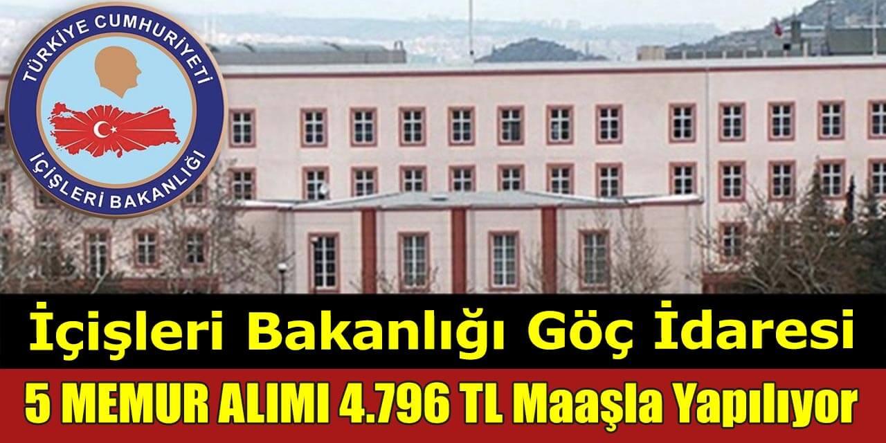 İçişleri Bakanlığı 4.796 TL Maaşla Kadrolu 5 Memur Alımı