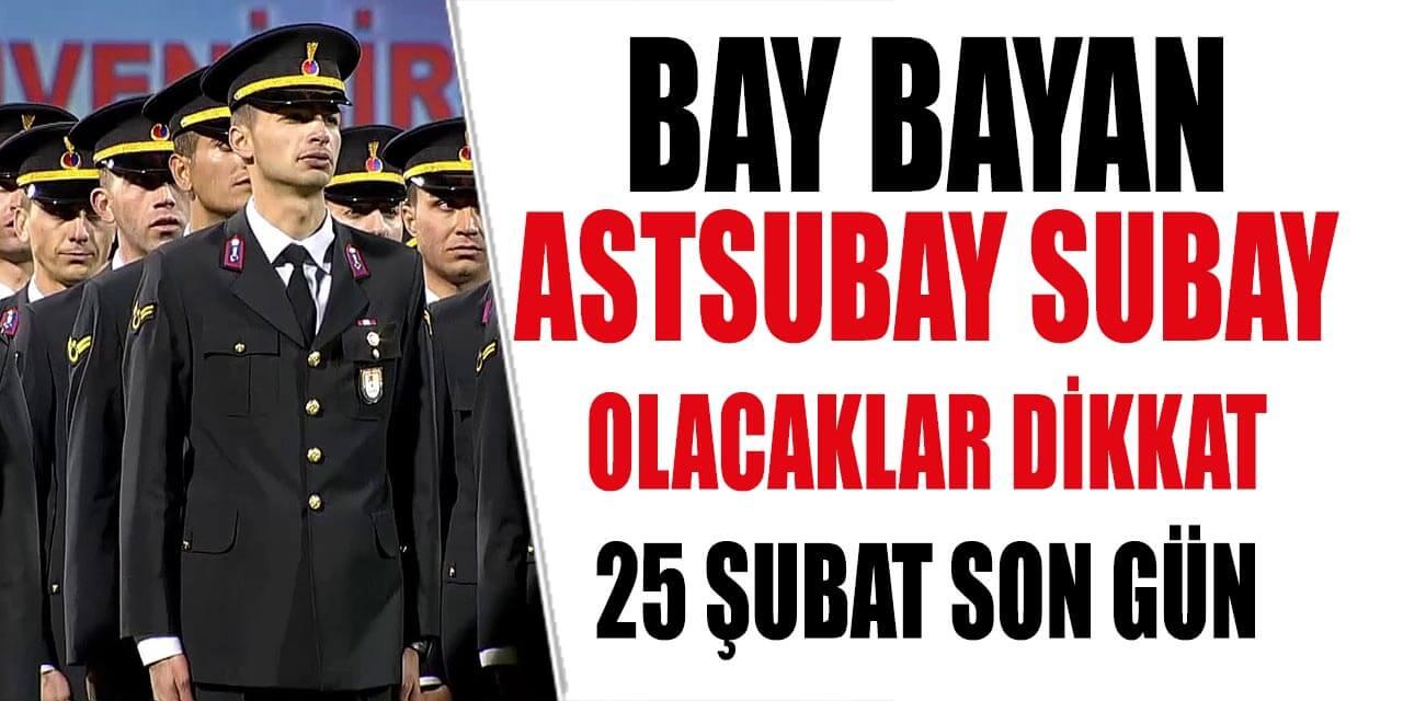 Astsubay ve Subay Adayları Geç Başvuru Son Gün 25 Şubat 2020