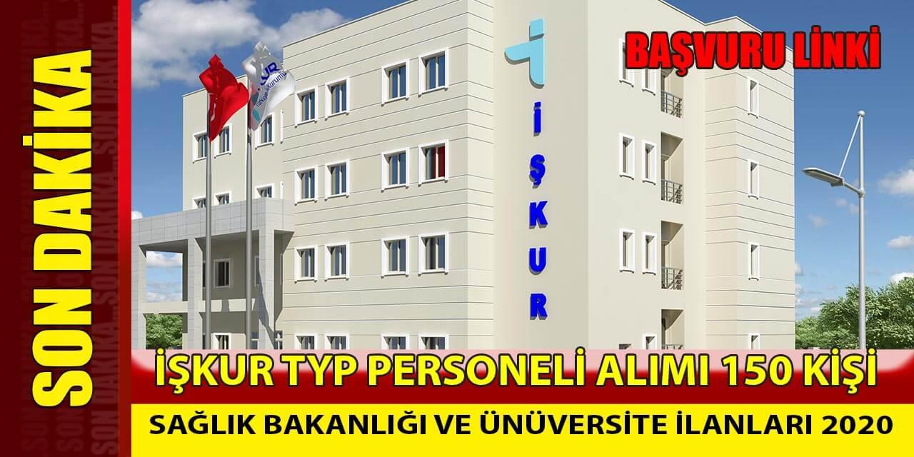 TYP Sağlık Bakanlığı ve Üniversiteye 150 Personel Alımı İlan Etti
