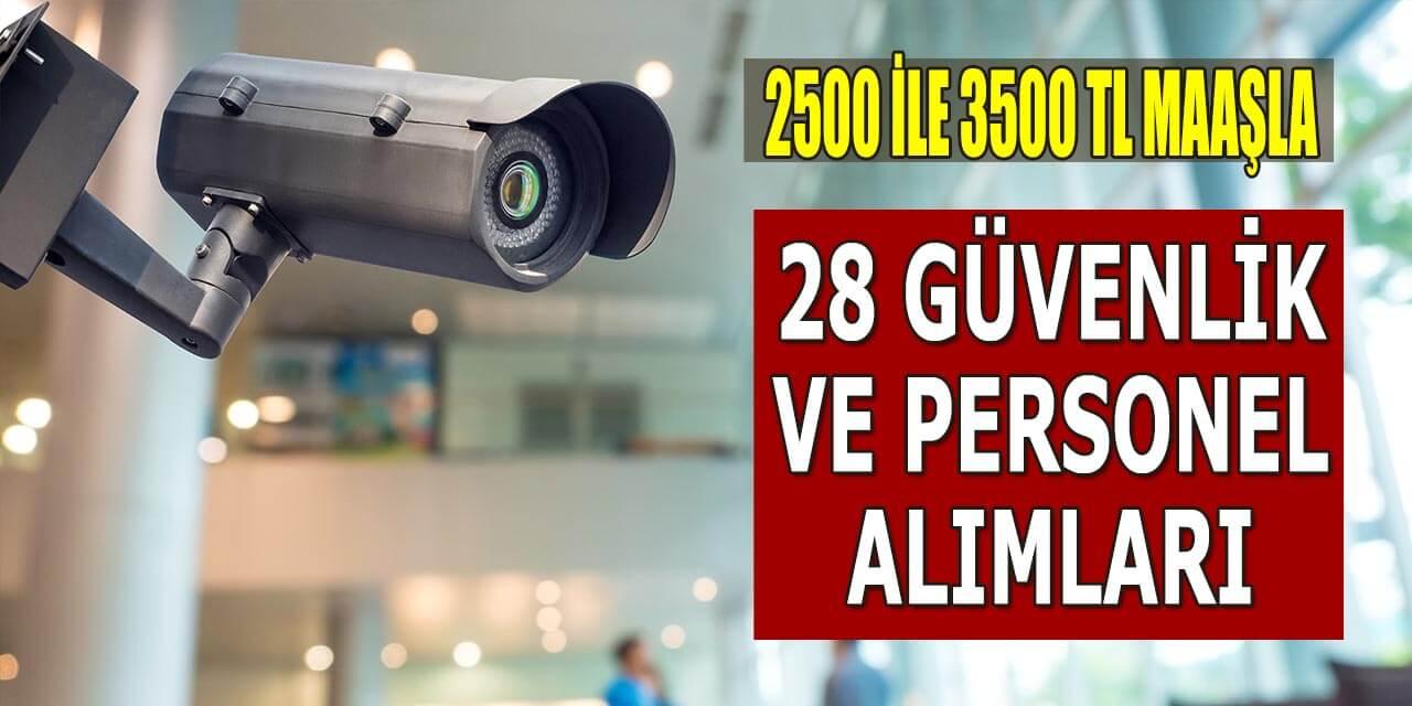 Üniversite 2.500 ile 3.500 TL Maaşla 28 Güvenlik ve İşçi Alımı