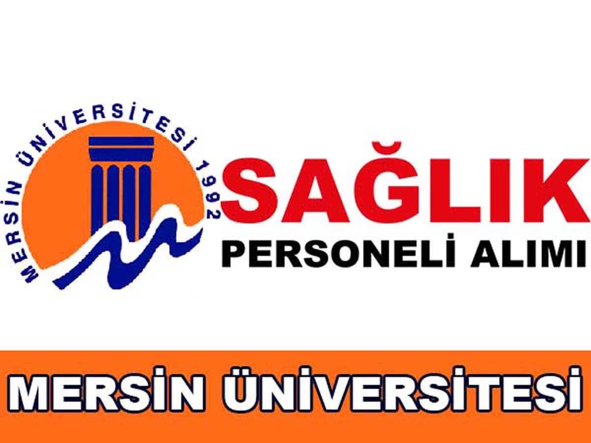 Mersin Üniversitesi Sağlık Personeli Alımı 2016