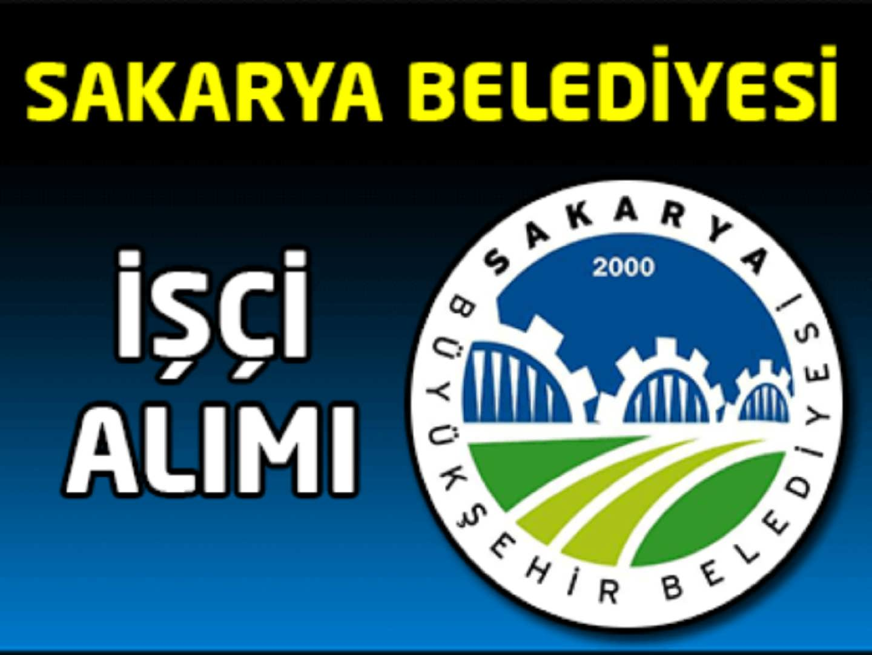 Sakarya Belediye Başkanlığı İşçi Alımı