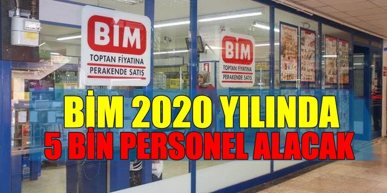 BİM 2020'de 5 Bin Personel Alacak