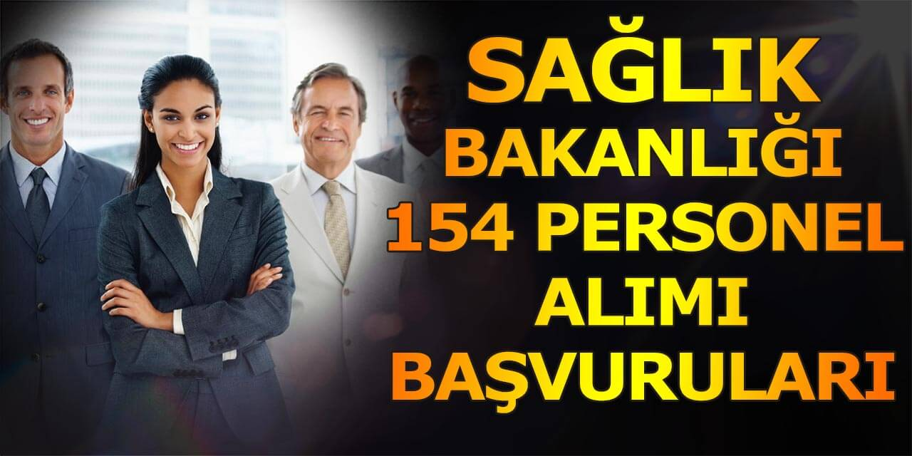 Sağlık Bakanlığı AB Projesi İçin 154 Personel Alıyor