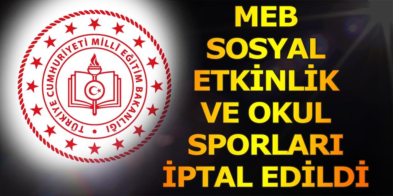 MEB Okul Sosyal Etkinlikler ve Okul Sporları İptal Edildi