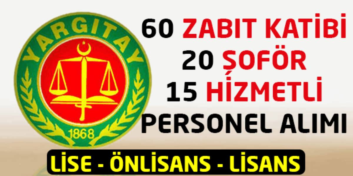 Yargıtay Başkanlığı 95 Personel Alımı