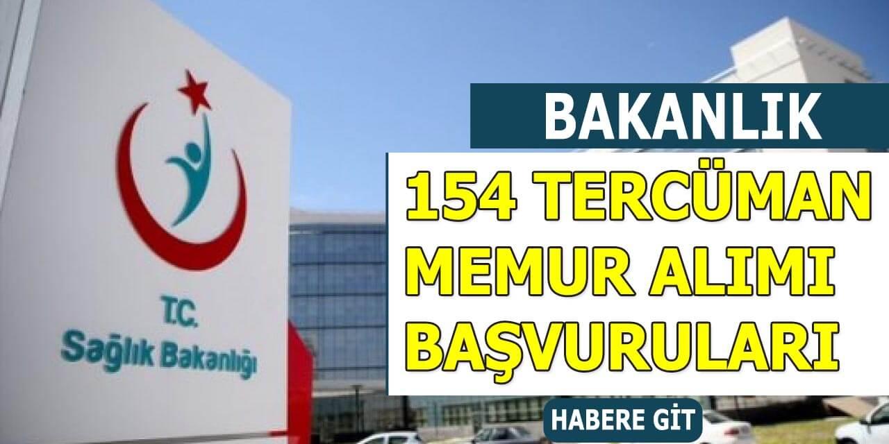 Sağlık Bakanlığı 154 Tercüman ve Memur Alımı Başvuruları