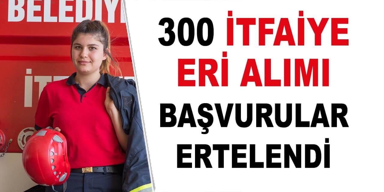 Ankara Büyükşehir Belediyesi 300 İtfaiye Eri Alımı Erteledi