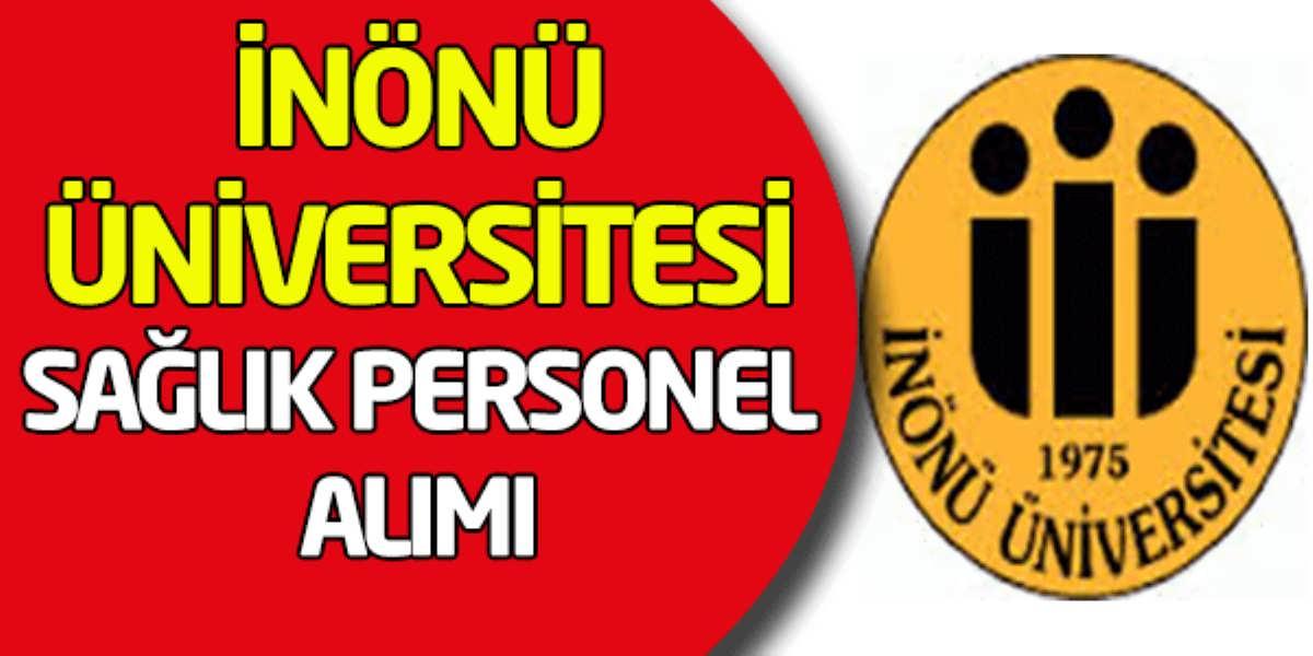 İnönü Üniversitesi Sözleşmeli Sağlık Personel Alımı