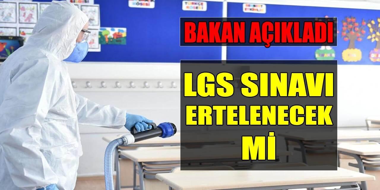 LGS Sınavı Ertelenecek Mi Bakan Selçuk Açıkladı