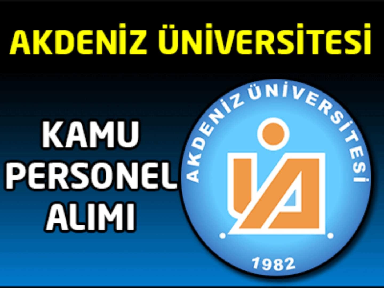 Akdeniz Üniversitesi Kamu Personel Alım İlanı