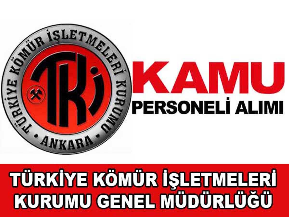 Türkiye Kömür İşletmeleri Kurumu Kamu İşçisi Alımı