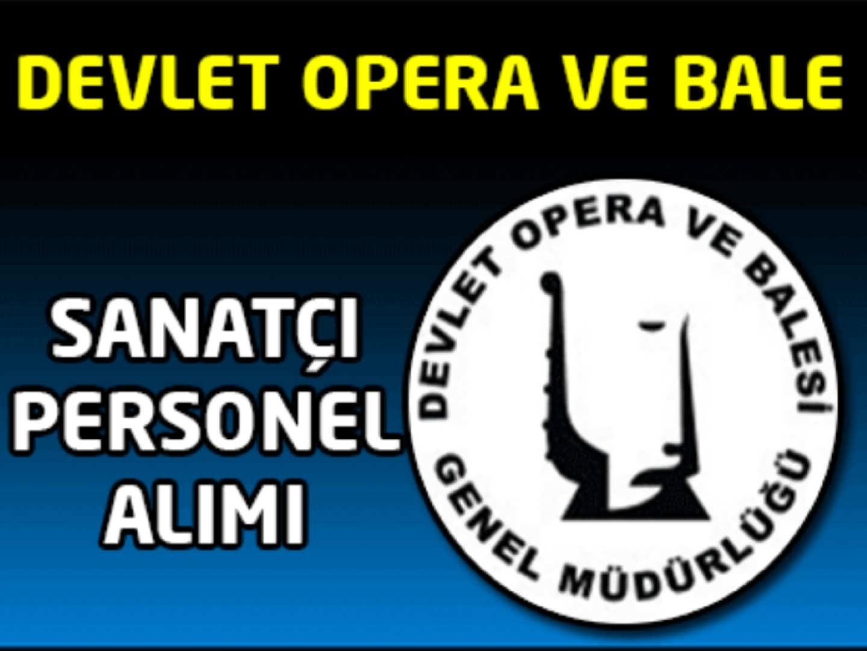 Devlet Opera ve Bale Sanatçı Alımı