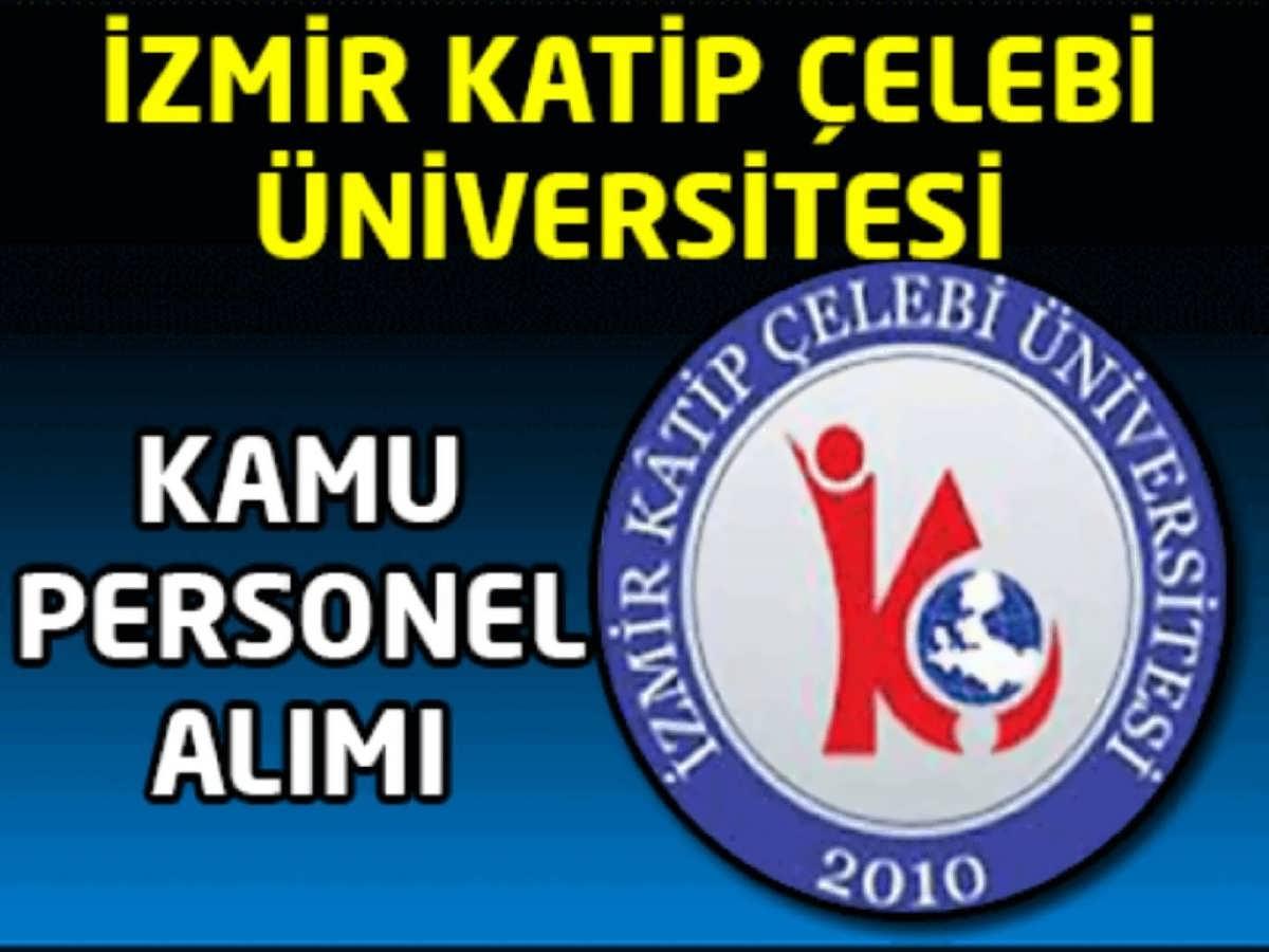 İzmir Katip Çelebi Üniversitesi Personel Alımı