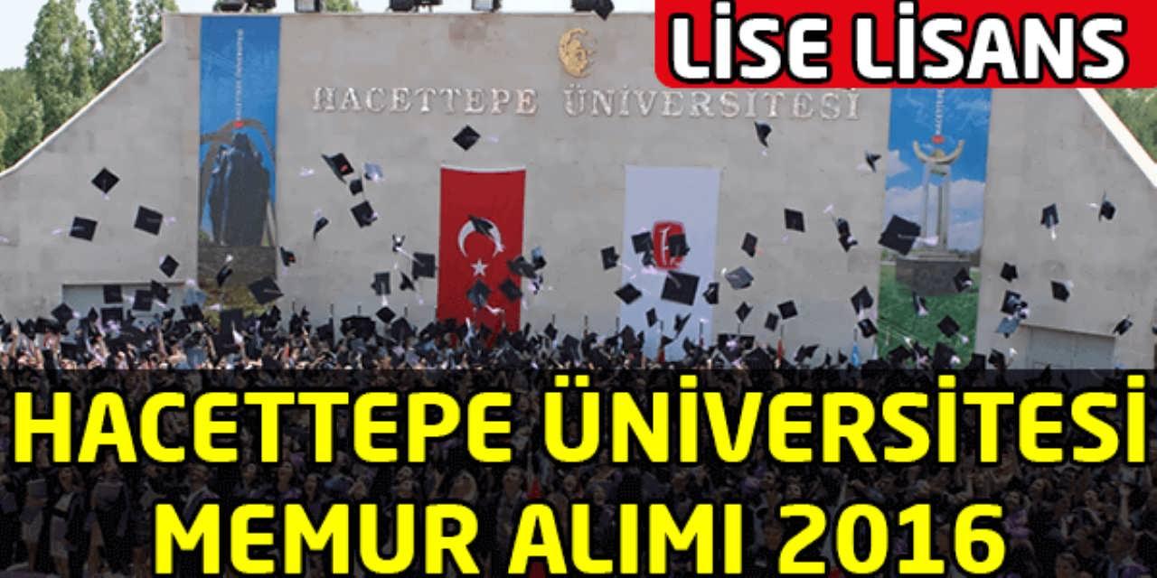 Hacettepe Üniversitesi Memur Alım İlanı
