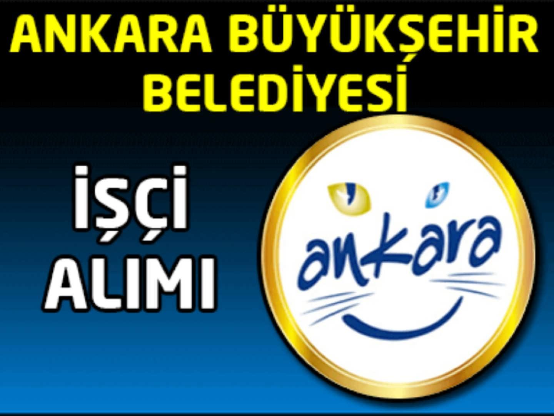 Ankara Büyükşehir Belediyesi İşçi Alımı