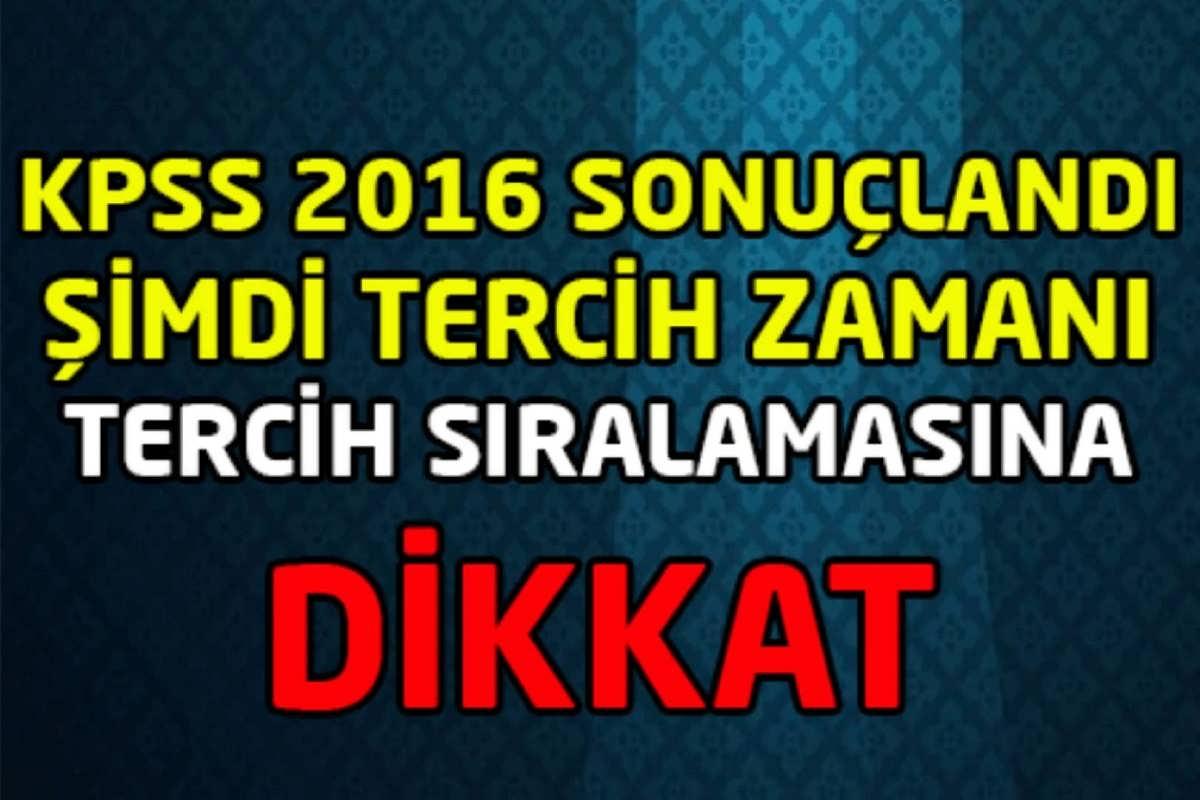 KPSS 2016 Tercih Sıralamasına dikkat