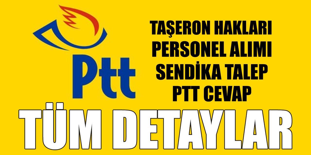 PTT Sendikası Taşeron ve Personel Alımı Açıklamaları