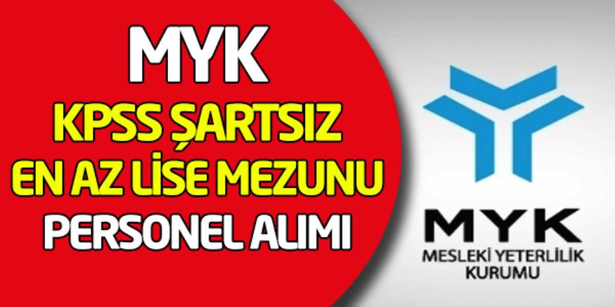 Mesleki Yeterlilik Kurumu (MYK) En Az Lise Mezunu Personel Alımı