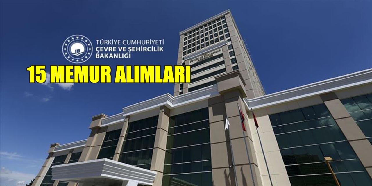 Çevre Şehircilik Bakanlığı 15 Mimar ve Memur Alımı Kılavuzu
