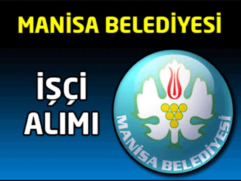 Manisa Belediyesi İşçi Alımı