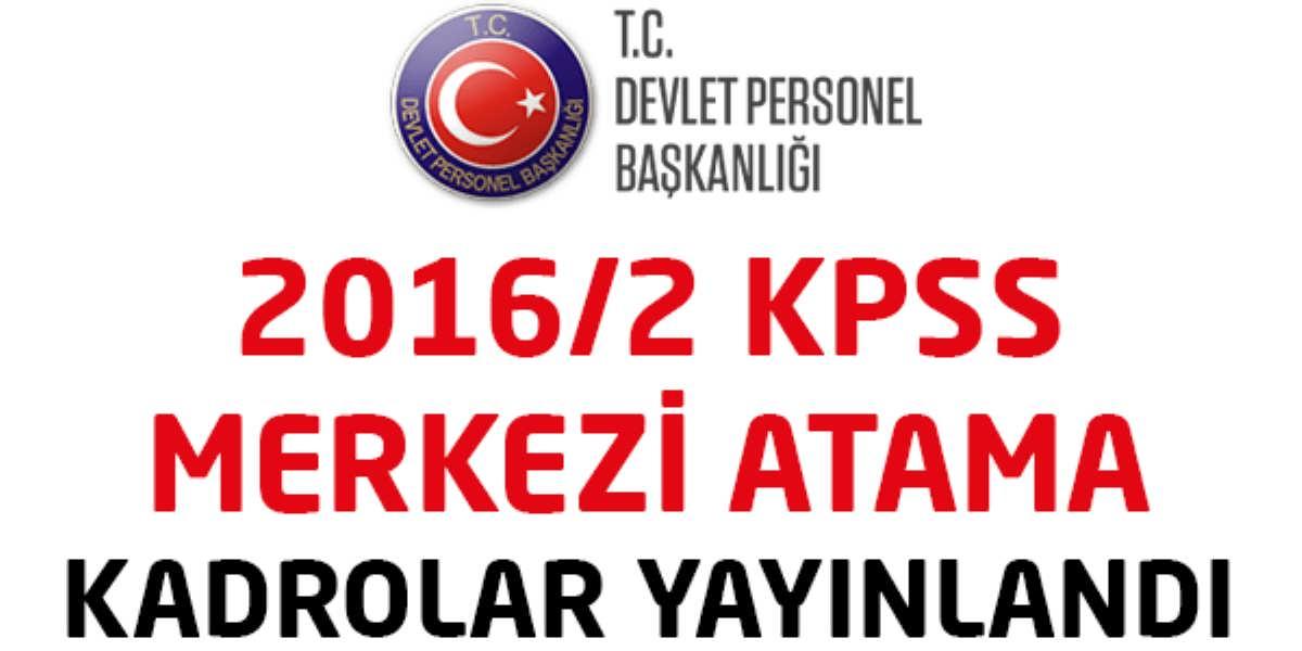 DPB 2016/2 KPSS Merkezi Atama Kadrolarını Duyurdu