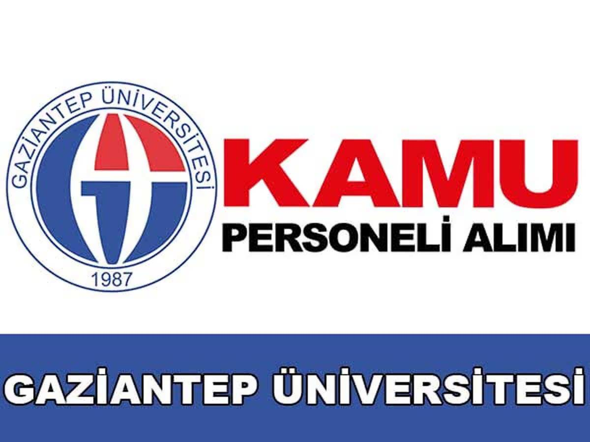 Gaziantep Üniversitesi Sözleşmeli Personel Alımı