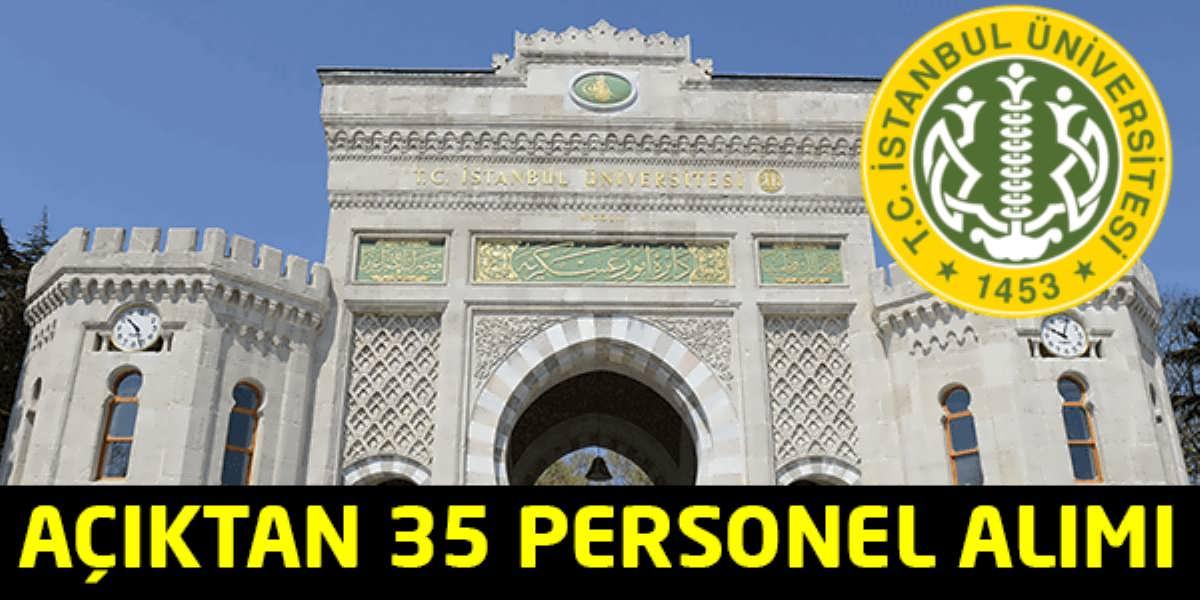 İstanbul Üniversitesi Açıktan 35 Personel Alımı