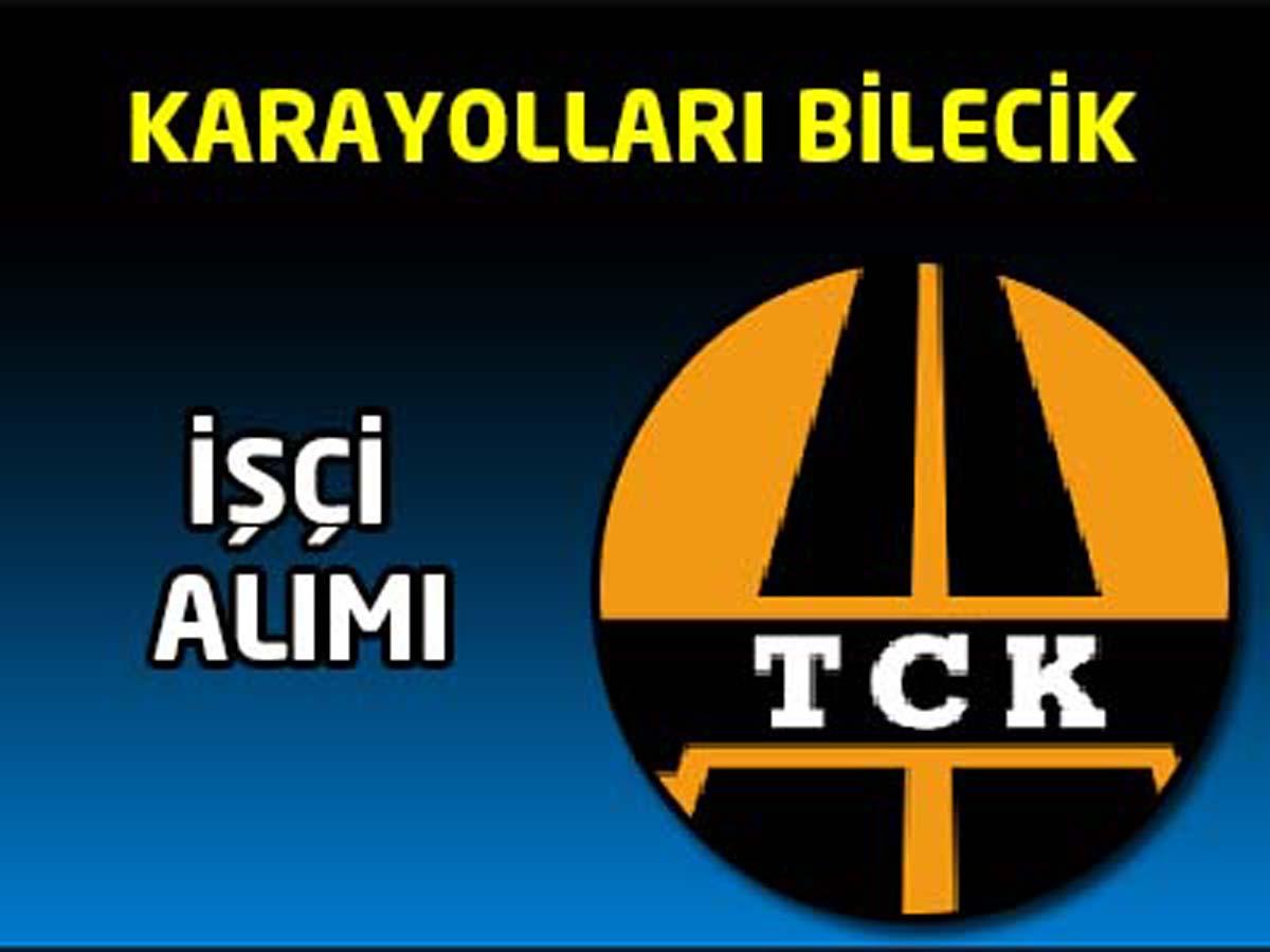 TCK 144 Şube Şefliği Bilecik İşçi Alımı İlanı
