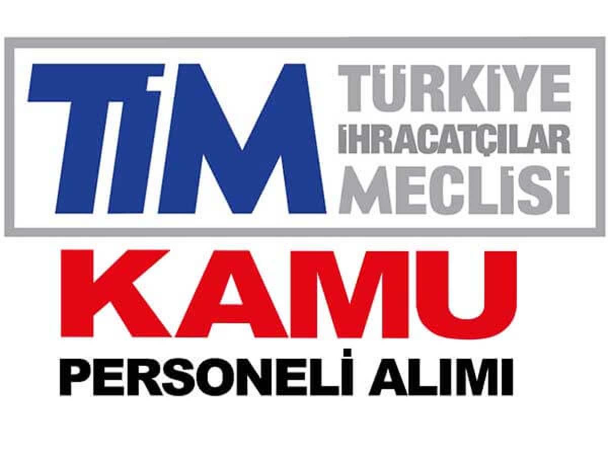 Türkiye İhracatçılar Meclisi Personel Alımı Başladı