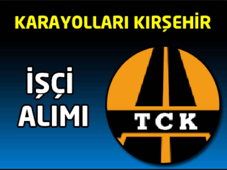 KGM Kırşehir İşçi Alımı