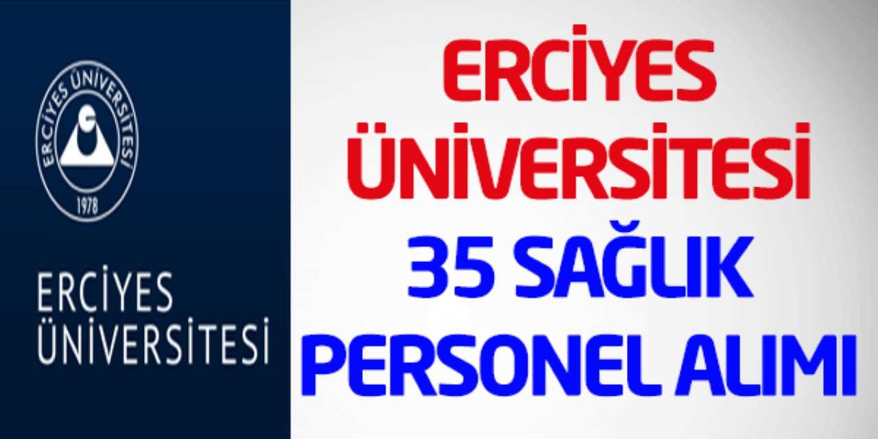 Erciyes Üniversitesi 35 Personel Alımı