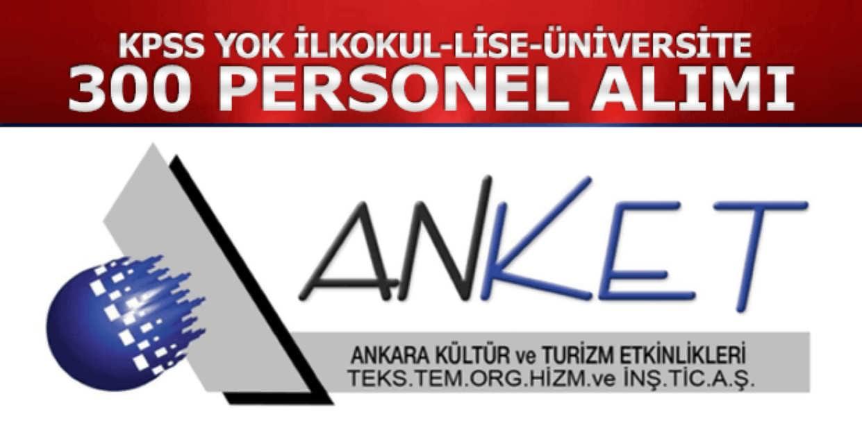 Anket Ankara 300 Personel Alımı