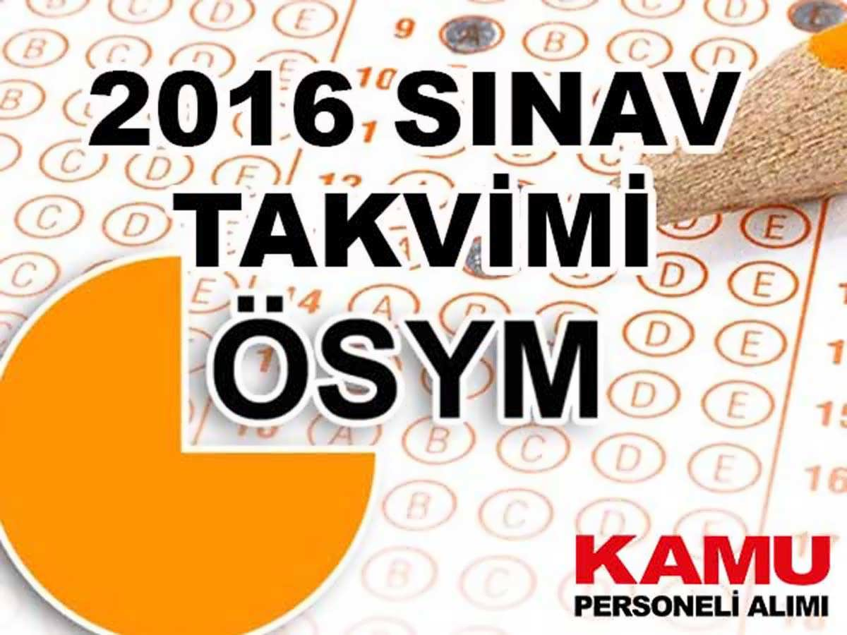 ÖSYM 2016 Sınav Takvimi (KPSS, LYS, DGS, YDS, YGS)